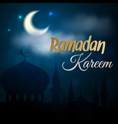 ramadan kareem night islamic mosque vector image vector image