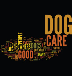 you must use good dog care text background word vector image