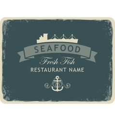 seafood restaurant with an anchor and the ship vector image vector image