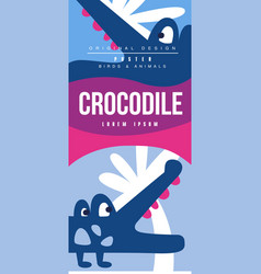 crocodile birds and animals poster original design vector image