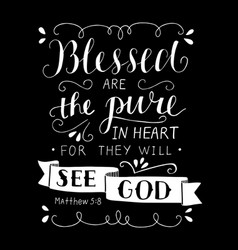 Hand lettering with bible verse blessed are the vector