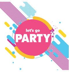 lets go party pink circle background image vector image