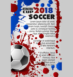 soccer cup 2018 sport game football poster vector image
