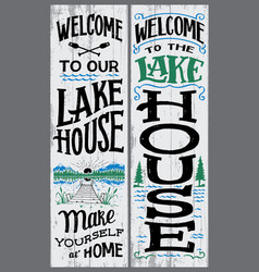 welcome to our lake house sign vector image
