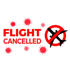 Flight cancelled airplane covid-19 coronavirus vector