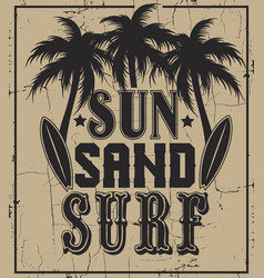 sun sand surf quote typographical background with vector image