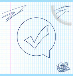 check mark in circle line sketch icon isolated on vector image