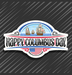 logo for columbus day vector image