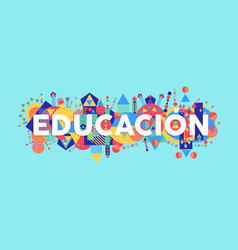 education school quote in spanish language vector image