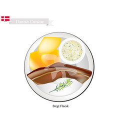 stegt flaesk or fried bacon the danish national d vector image