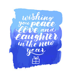 wishing you peace love and laughter in new year vector image vector image