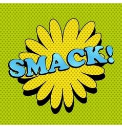 Smack comic wording vector image