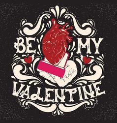 Be my valentine st valentines quote typographical vector