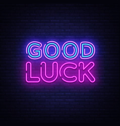 Good luck neon sign good luck design vector