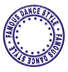 Grunge textured famous dance style round stamp vector