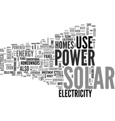 what to expect from solar power for homes text vector image