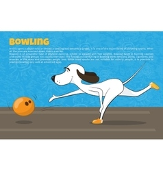 Funny cartoon dog playing bowling Kind of sport vector image