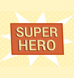 light super hero wording concept vector image