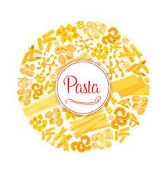 Pasta or macaroni round italian poster vector