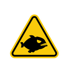 Attention piranha dangers of yellow road sign vector