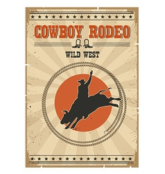 cowboy wild bull rodeo posterwestern vintage vector image
