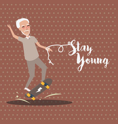 grandpa play skate board active happy old senior vector image