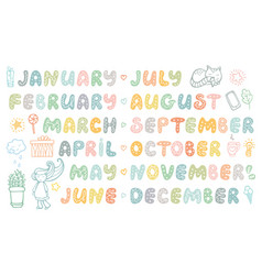 Handwritten names of months cute doodle set vector