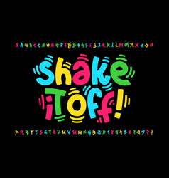 Shaky style font design shake it off poster vector