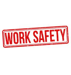 Work safety grunge rubber stamp vector