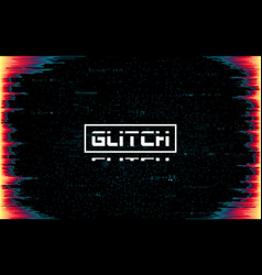 glitch frame on dark backdrop color distortions vector image