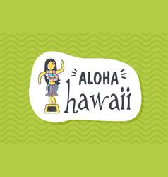Summer poster card aloha hawaii vector