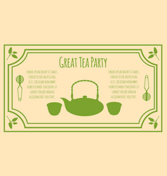 tea party invitation card template vector image