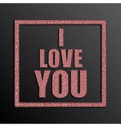 I Love You Valentine Day Red Sequins vector