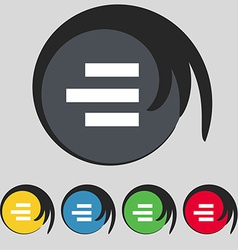 Right-aligned icon sign Symbol on five colored vector