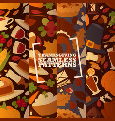 Thanksgiving holiday set seamless patterns vector