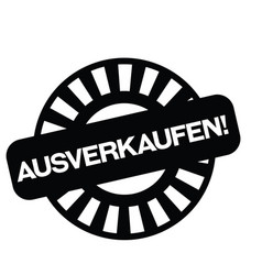 Sell out stamp in german vector