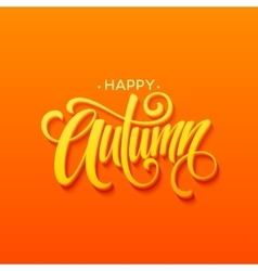 Happy Autumn calligraphy design Fall typographic vector