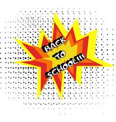 Logo back to school in pop art style vector