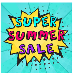 retro comic speech bubble with super summer sale vector image