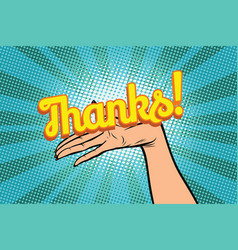 thanks word women open palm hand hold gesture vector image