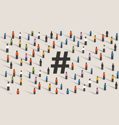 Hashtag icon large group of people cooperating vector