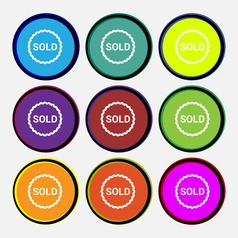 Sold icon sign Nine multi colored round buttons vector