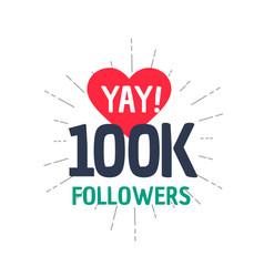 100k followers achievement in social media vector image