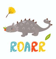 cute ankylosaurus dino roarr greeting card vector image