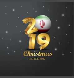 Iran flag 2019 merry christmas typography new vector