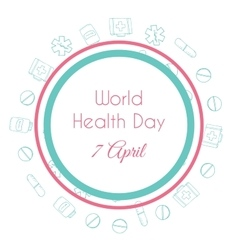 World health day Hand drawn medical vector image
