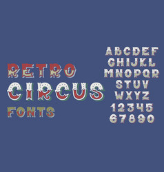 doodle retro circus fonts and numbers alphabet vector image vector image