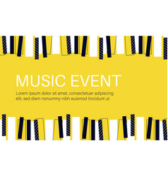 Music concert or event poster piano keys vector
