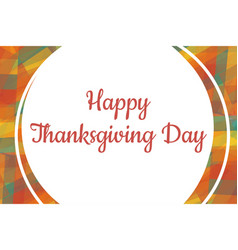 Thanksgiving day card template with colorful vector