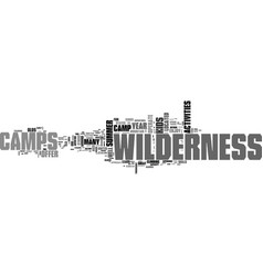 what to know about wilderness camps text word vector image